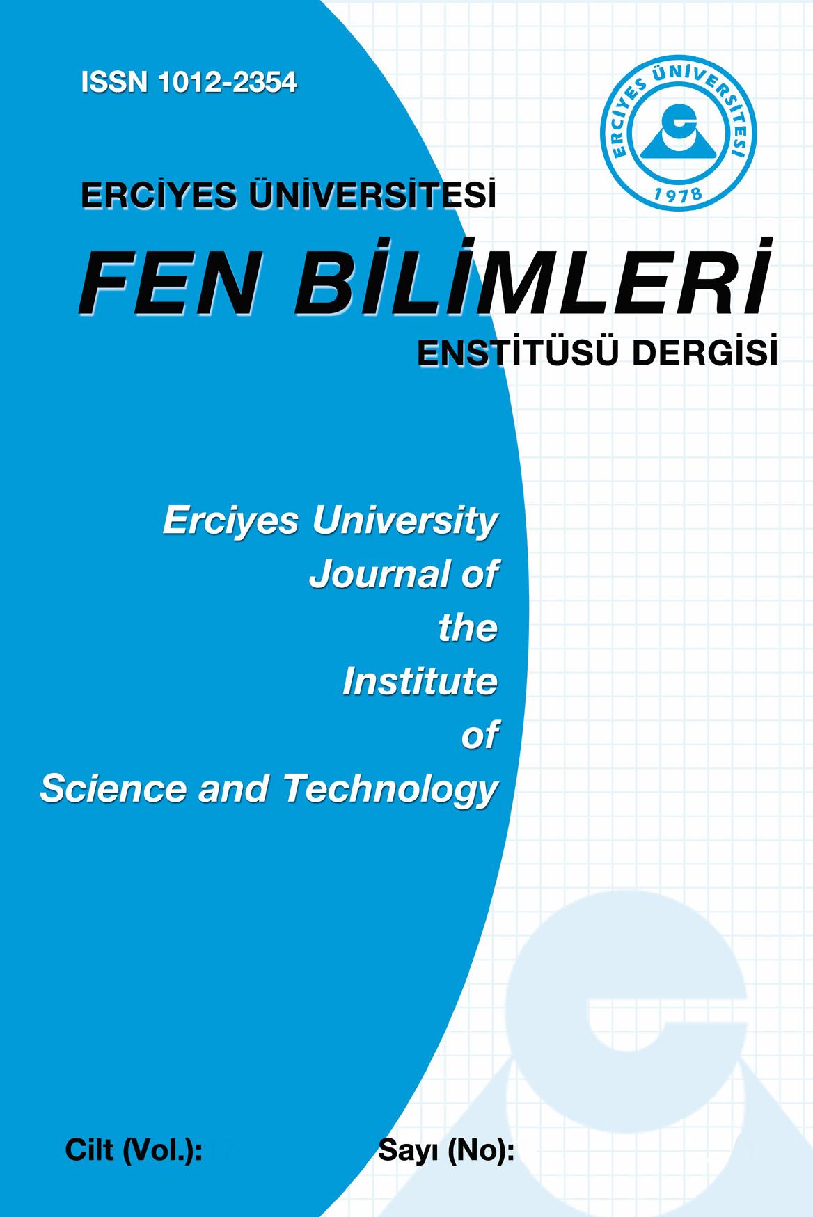 Erciyes Üniversitesi Fen Bilimleri Enstitüsü Fen Bilimleri Dergisi